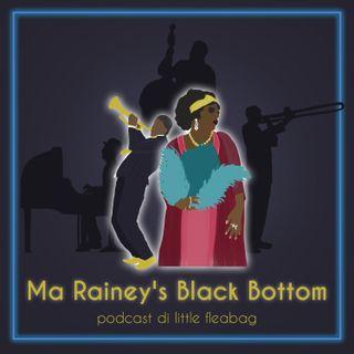 Ma Rainey's Black Bottom di George C. Wolfe
