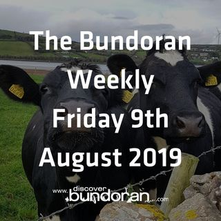 056 - The Bundoran Weekly - Friday 9th August 2019