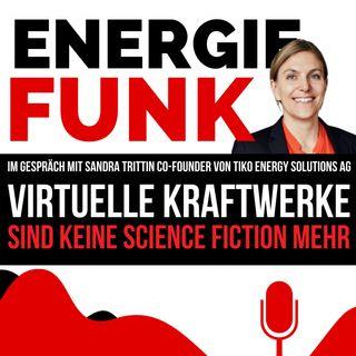E&M ENERGIEFUNK - Virtuelle Kraftwerke sind keine Science Fiction mehr - Podcast für die Energiewirtschaft
