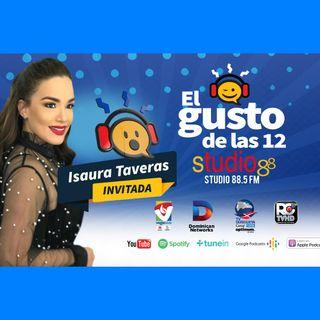 El Gusto de las 12 Episodio 46 Septiembre 2-2019 Isaura Taveras