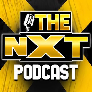 TheNXT Podcast - Episode #10 - NXT 10/16/2019 Preview Show