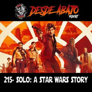 D.A. 215- Solo A Star Wars Story