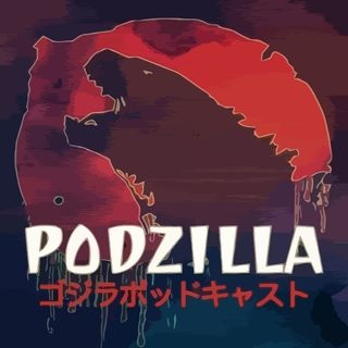 Podzilla #8: Destroy All Monsters