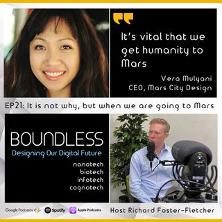 EP21: Vera Mulyani, CEO at Mars City Design; It's not why, but when we are going to Mars