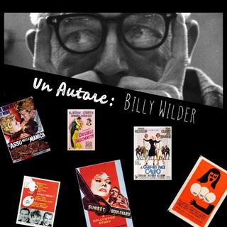 Un Autore: Billy Wilder