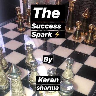 The Success Spark.....(Intro.)