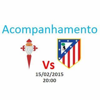 Espanha - Celta de Vigo vs Atlético