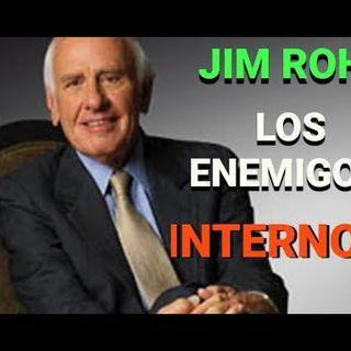 Los Enemigos Internos  Jim Rohn  Superación Personal