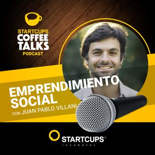 Emprendimiento Social | COFFEE TALKS con Juan Pablo Villani
