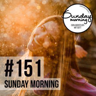 THE CHOSEN - Einzigartig - Geliebt - Gerufen | Sunday Morning #151
