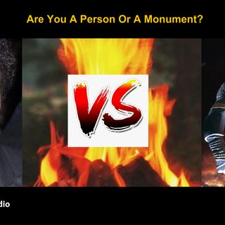 Are You A Person Or A Monument?