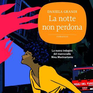 """Daniela Grandi """"La notte non perdona"""""""