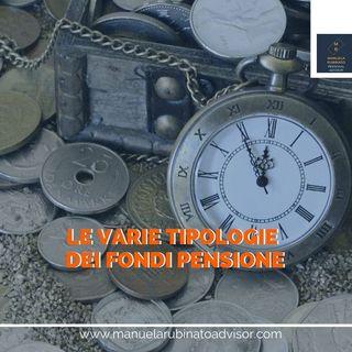 LE TIPOLOGIE DI FONDI PENSIONE