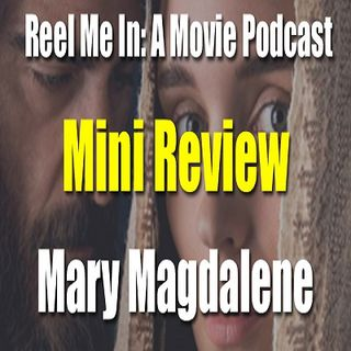 Mini Review: Mary Magdalene