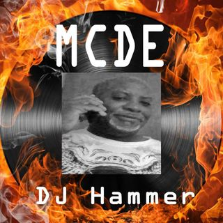 THE COME HOME JAM HOSTED BY DJ HAMMER ** MCDE **