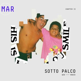 SottoPalco - Marzo, aspettando l'ora legale I