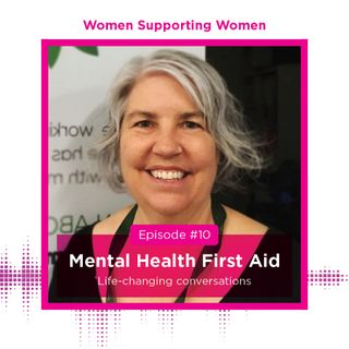 Mental Health First Aid: Life-changing conversations