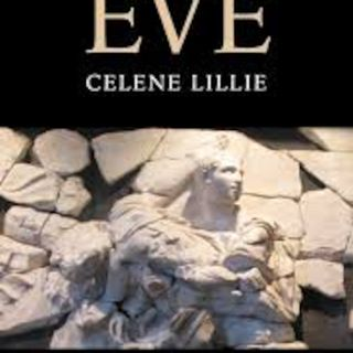 The Rape of Eve: Newly Discovered Texts of Resistance (Celene Lillie) ENCORE