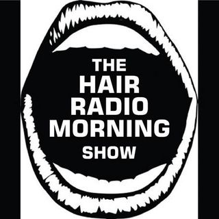 The Hair Radio Morning Show #366  Monday, October 8th, 2018