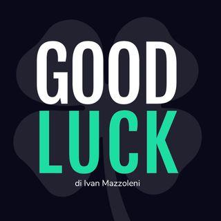 #4 GoodLuck con Luis Sal