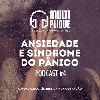 Ansiedade e Sindrome do Pânico - Multiplique 004
