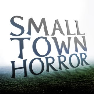 Small Town Horror