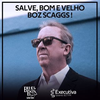 Blues Box - Rádio Executiva - 24 de Julho de 2021