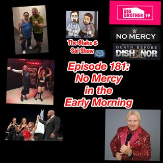 B&S Episode 181: No Mercy in the Early Morning