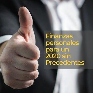 T2 - Ep. 2 | Finanzas personales para un #2020sinPrecedentes