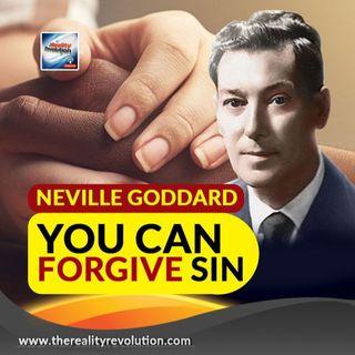 Neville Goddard  You Can Forgive Sin