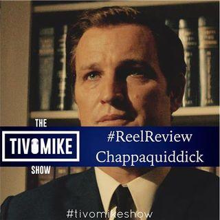 #ReelReview: Chappaquiddick