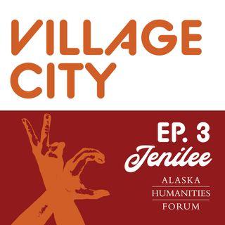 Village City - Ep. 3 Jenilee Donovan