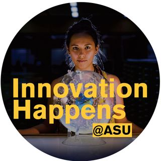 Innovation Happens at ASU