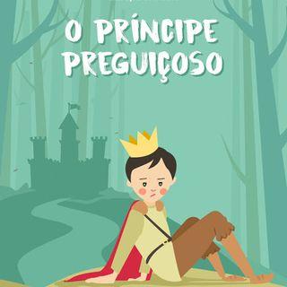 O príncipe preguisoso