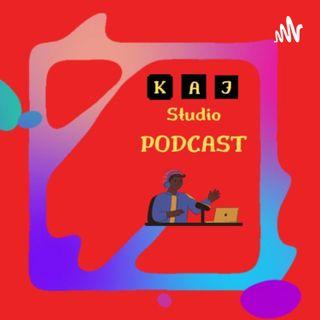 KAJ Studio Podcast, you and me!