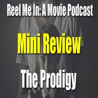 Mini Review: The Prodigy