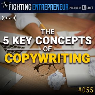 The Key Concepts To Copywriting - LIVE