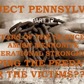 PROJECT PENNSYVANIA PART 12 TEARS OF THE SILENCED confronting cover up