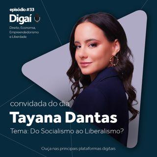 Episódio #33 - Tayana Dantas