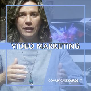 Video Marketing | Perché utilizzare i video nella tua strategia di marketing