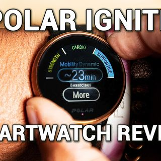 Hands-On Wellness 18: Polar Ignite