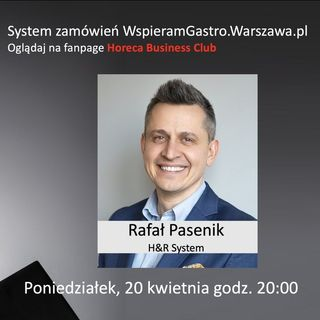 Goście Horeca Radio odc. 60 - System zamówień online WspieramGastro.warszawa.pl