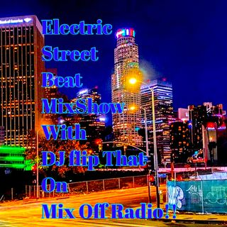 Electric Street Beat MixShow 1/18/21 (Live DJ Mix)