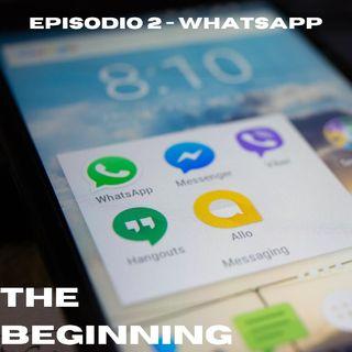 Ep. 2 - La Nascita Di WhatsApp