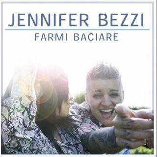 Jennifer Bezzi - Farmi Baciare