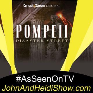 04-03-20-John And Heidi Show-SteveBurns-Pompeii