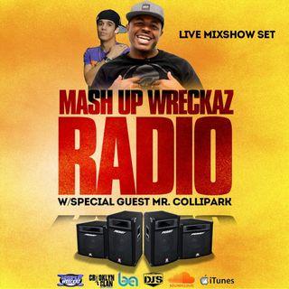 Mashup Wreckaz Music Meltdown on 96.9KISSFM With Guest Mr. ColliPark