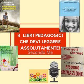 5 Libri pedagogici da leggere assolutamente!!