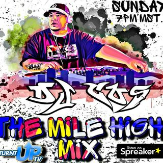THE MILE HIGH MIX W/ DJ COS 3-14