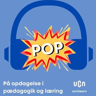 Episode 1 POP Udeskole